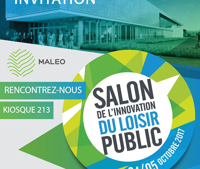MALEO sera présent lors de la 1ère édition du Salon de l'innovation du loisir public.